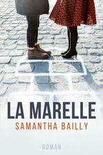 Vente EBooks : LA MARELLE  - Samantha Bailly