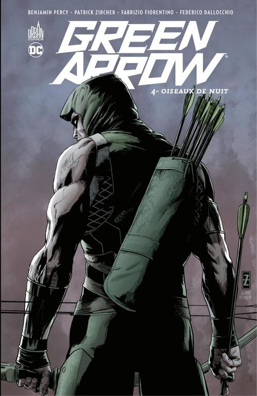 Green Arrow T.4 ; oiseaux de nuit  - Benjamin Percy  - Patrick Zircher