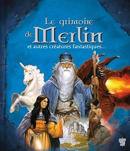 le grimoire de Merlin et autres créatures...