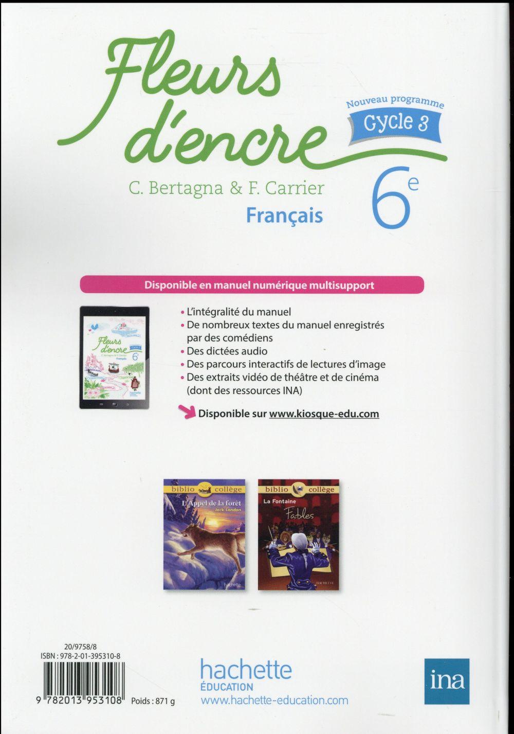 Fleurs d'encre ; français ; cycle 3 / 6ème ; livre de l'élève (édition 2016)