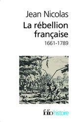 Vente Livre Numérique : La rébellion française. Mouvements populaires et conscience sociale (1661-1789)  - Jean Nicolas