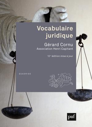 Vocabulaire juridique (12e édition)