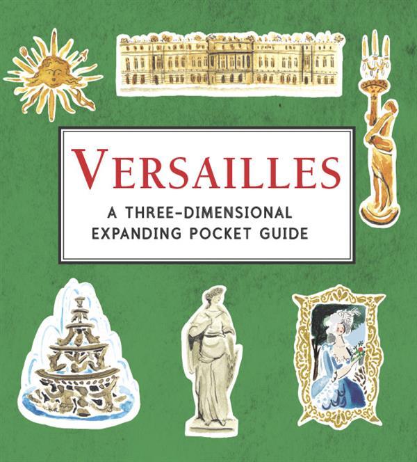 Petit pop-up panoramique t.7 ; Versailles