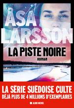Vente Livre Numérique : La Piste noire  - Ãsa Larsson