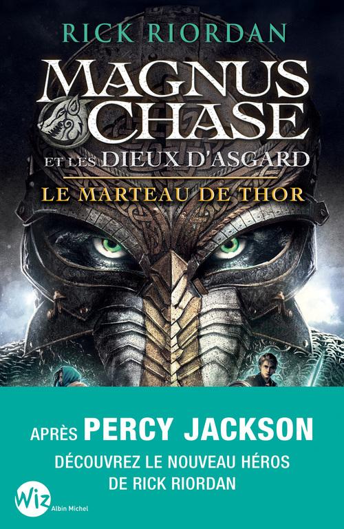 Magnus Chase et les dieux d'Asgard T.2 ; le marteau de Thor