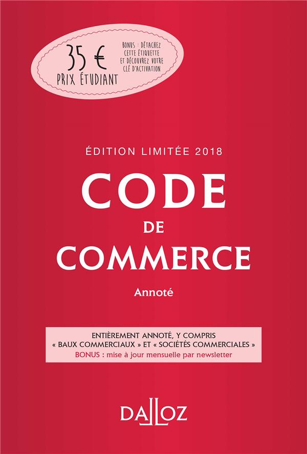 Code de commerce ; annoté (édition 2018)