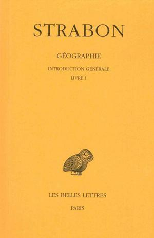 Geographie. tome i, 1re partie : introduction generale. livre i