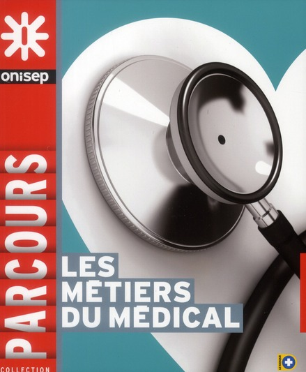 Les Metiers Du Medical