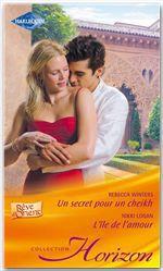 Vente Livre Numérique : Un secret pour un sheikh - L'île de l'amour  - Nikki Logan - Rebecca Winters