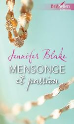 Mensonge et passion  - Jennifer Blake