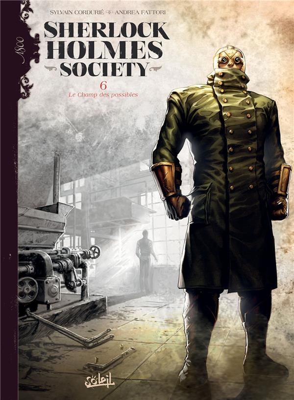 Sherlock Holmes Society T.6 ; le champ des possibles
