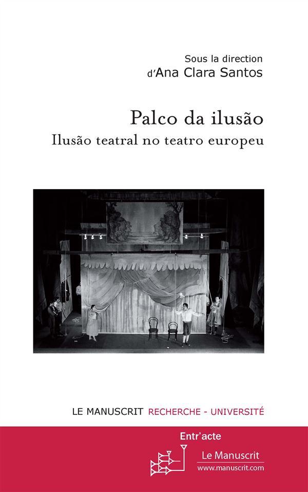 Palco da ilusao ; ilusao teatral no teatro europeu