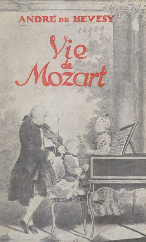Vie de Mozart  - André de Hevesy