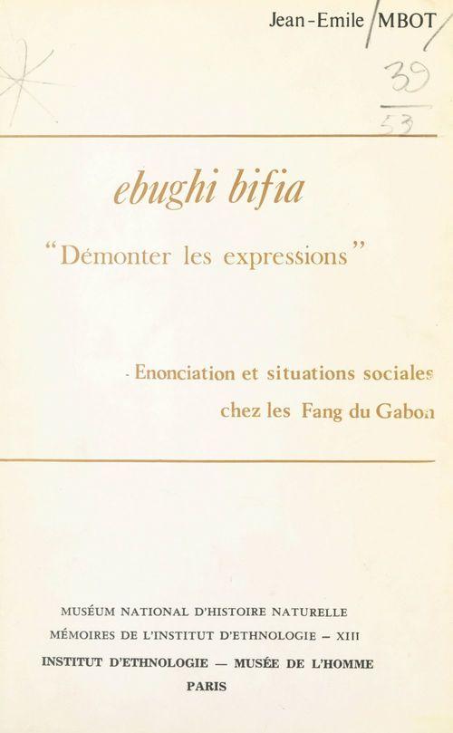Ebughi bifia : démonter les expressions