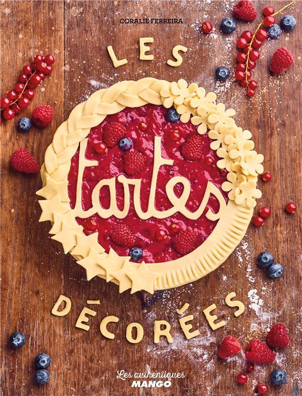 Les tartes décorées