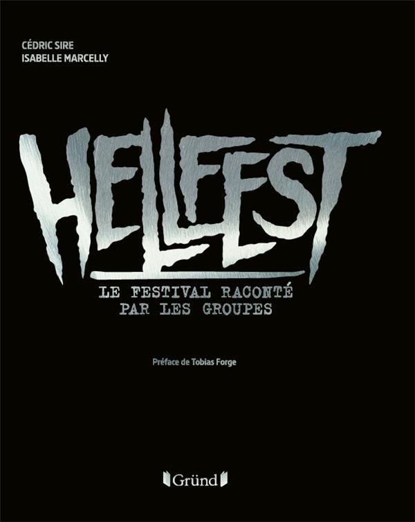Hellfest; le festival raconté par les groupes