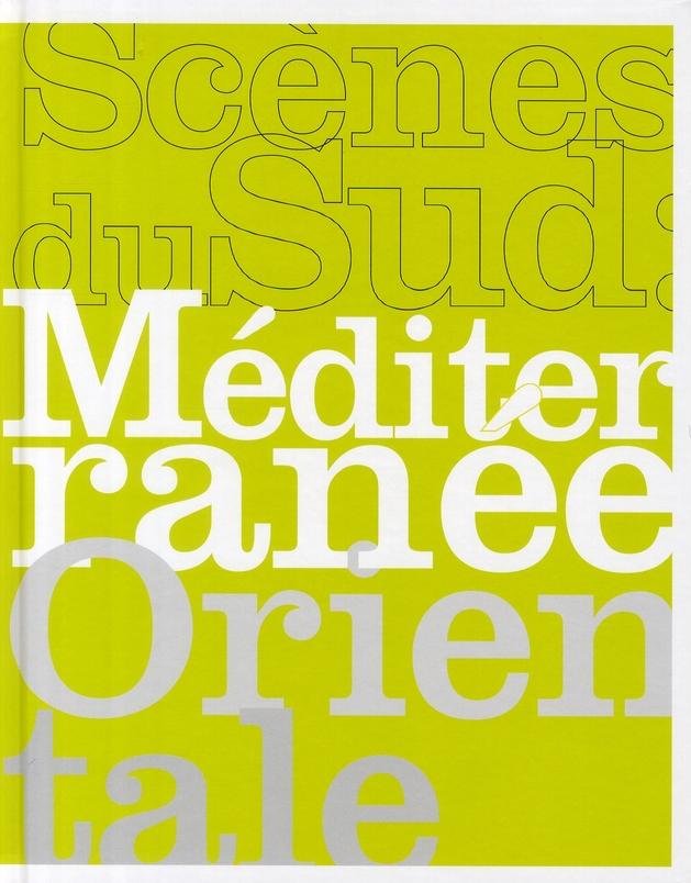 Scènes du sud : Méditerranée orientale