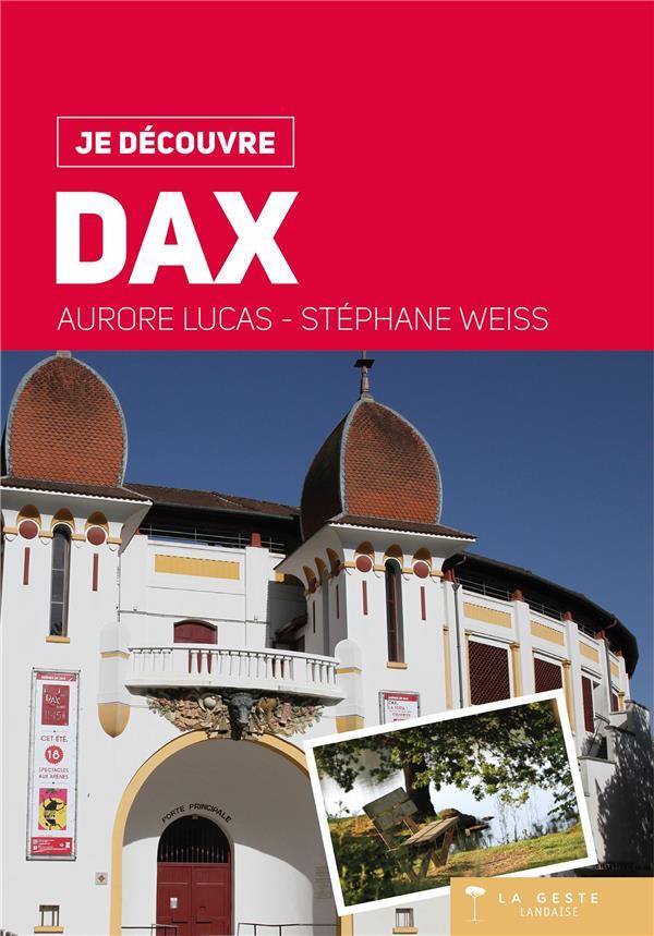 Je découvre ; Dax