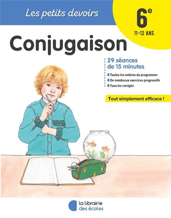 les petits devoirs ; conjugaison ; 6e