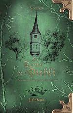 La tour de l'oubli ; contes des royaumes enchantés  - Nocmyst