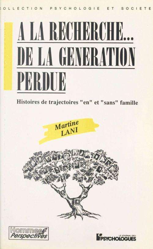 A la recherche de la generation perdue
