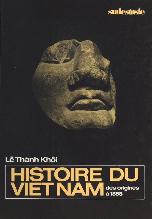 Histoire du Viêt Nam : des origines à 1858