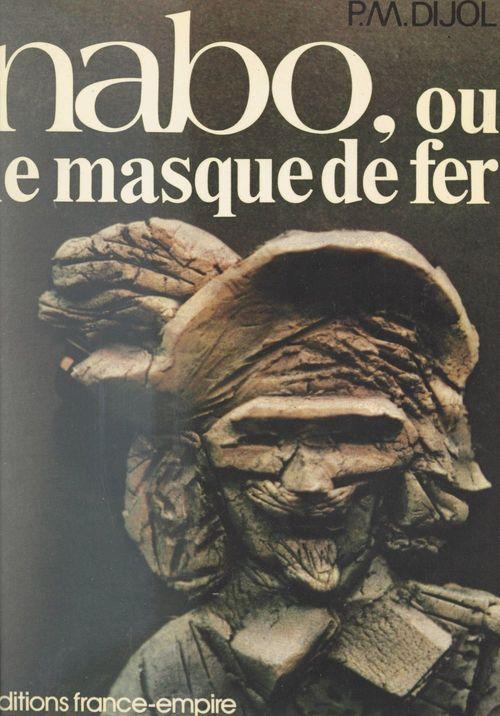 Nabo ou Le masque de fer