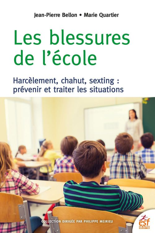 Les blessures de l'école - Harcèlement, chahut, sexting