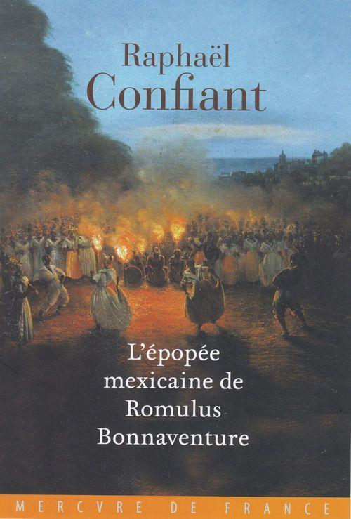 L´épopée mexicaine de Romulus Bonnaventure