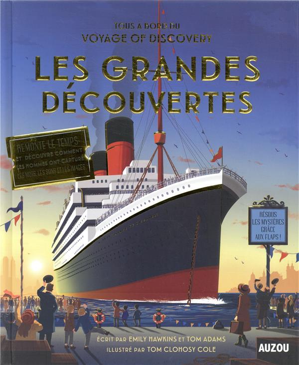Tous à bord du Voyage of Discovery ; les grandes découvertes