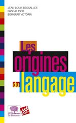Vente Livre Numérique : Les Origines du langage  - Jean-Louis Dessalles - Bernard Victorri - Pascal Picq