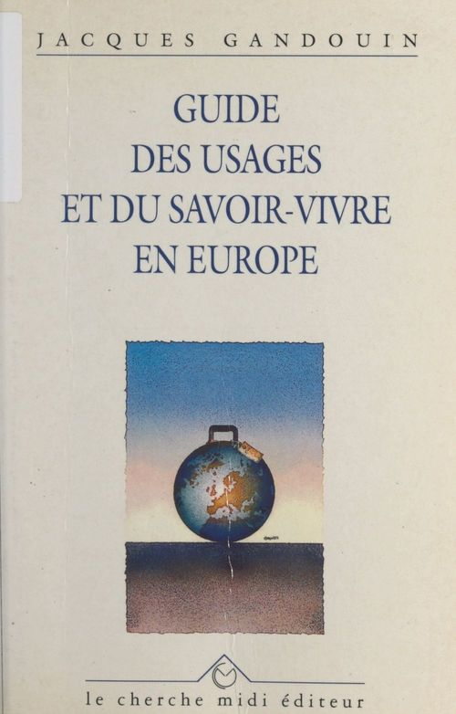 Guide des usages et du savoir-vivre en Europe