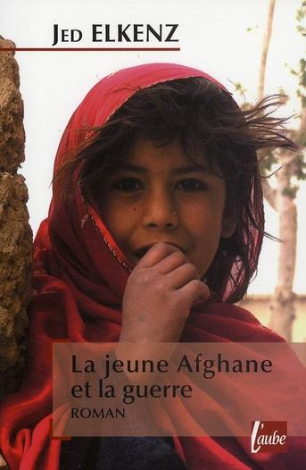 La jeune Afghane et la guerre