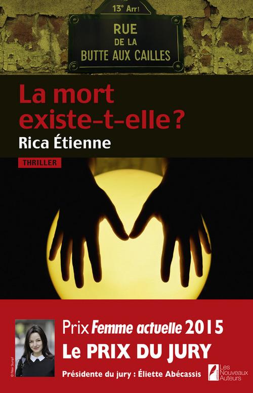 La mort existe-t-elle ? Prix du jury Prix Femme Actuelle 2015