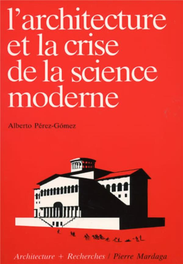 Architecture Et Crise De La Science Moderne