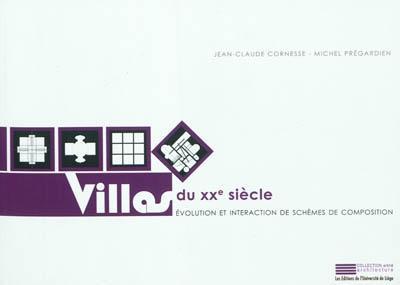 villas du XXe siècle ; évolution et interaction de schèmes de composition