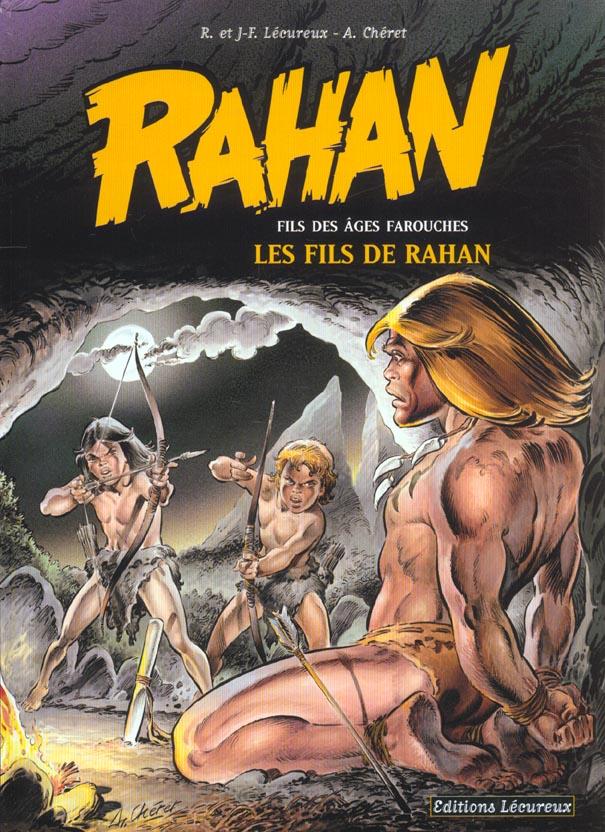 Rahan T.3 ; les fils de Rahan