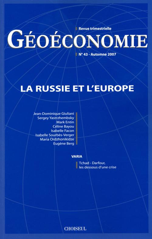 Geoeconomie t.43; la russie et l'europe