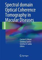 Spectral Domain Optical Coherence Tomography in Macular Diseases  - Srinivas R Sadda - Sandeep Saxena - Carsten H. Meyer