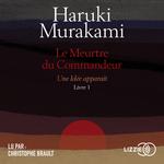 Vente AudioBook : Le Meurtre du Commandeur  - Haruki Murakami