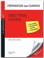 Droit pénal général ; préparation aux examens
