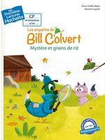 Vente EBooks : Premières lectures CP1 Les enquêtes de Bill Colvert - Mystère et grains de riz  - Anne-Gaëlle Balpe