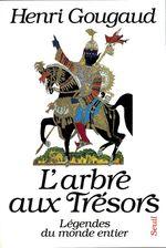 Vente EBooks : L'Arbre aux trésors. Légendes du monde entier  - Henri Gougaud