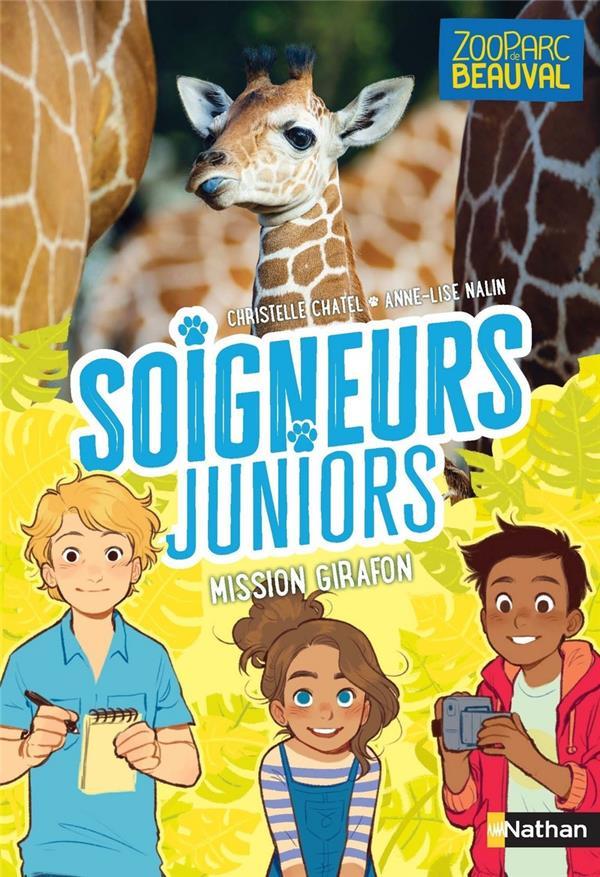 Soigneurs juniors t.3 ; mission girafon