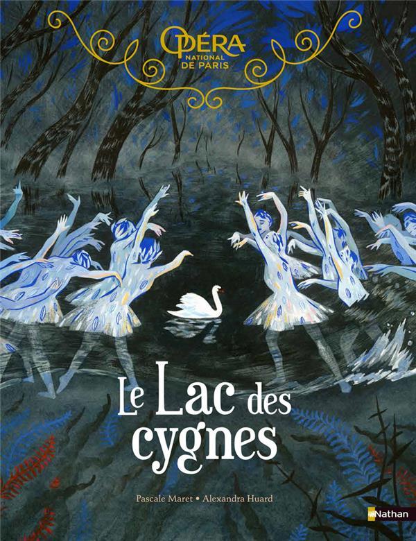 Grand album du ballet ; le lac des cygnes