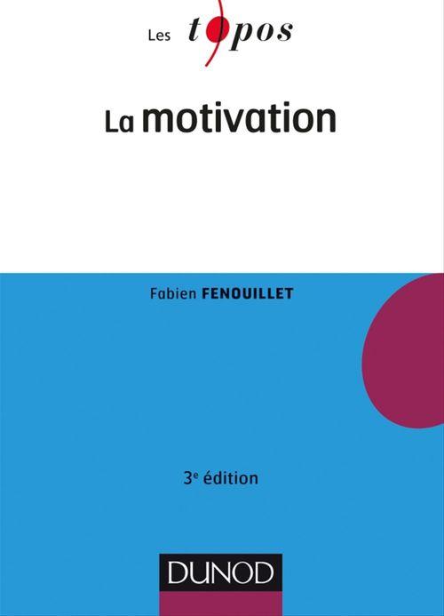 La motivation - 3e éd.