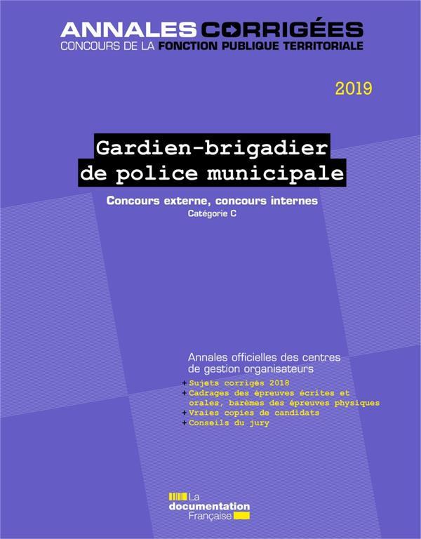 Gardien-brigadier de Police Municipale ; concours externe, concours internes ; catégorie C (édition 2019)