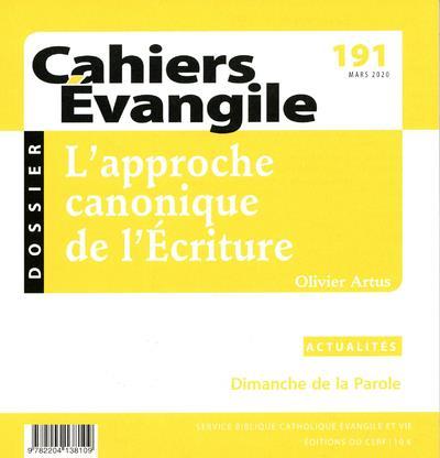 CAHIERS EVANGILE - NUMERO 191 L'APPROCHE CANONIQUE DE L'ECRITURE
