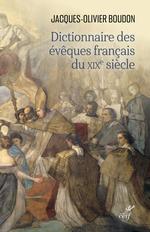 Vente Livre Numérique : Dictionnaire des évêques français du XIXe siècle  - Jacques-Olivier Boudon