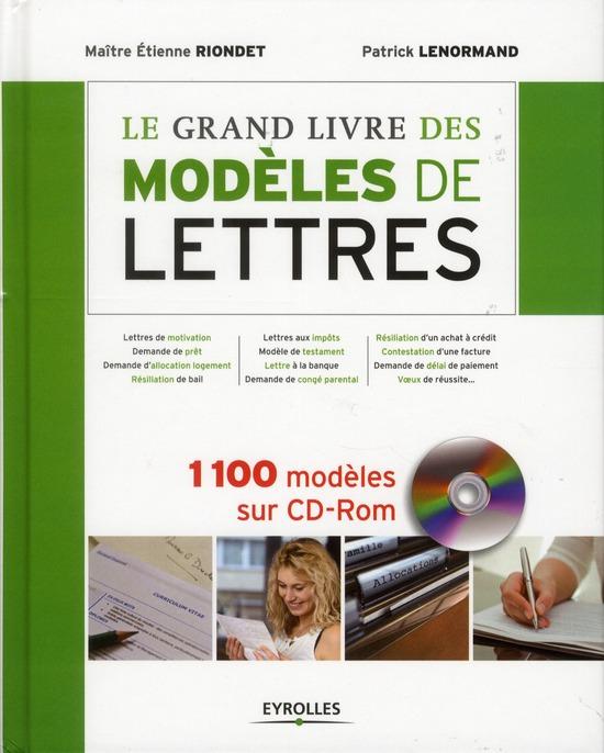 Le Grand Livre Des Modeles De Lettres ; 1100 Modeles Sur Cd-Rom